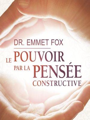 cover image of Le pouvoir par la pensée constructive