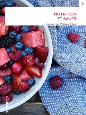 cover image of NUTRITION ET SANTÉ
