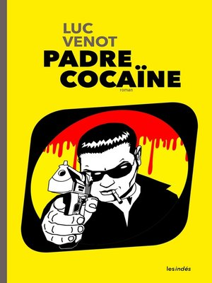 cover image of PADRE COCAÏNE
