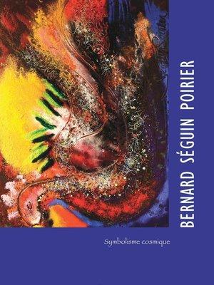 cover image of Bernard Séguin Poirier