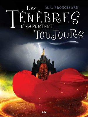 cover image of Les Ténèbres l'emportent toujours