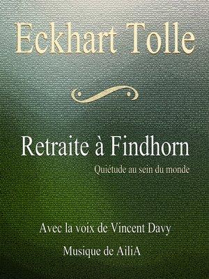 cover image of Retraite à Findhorn