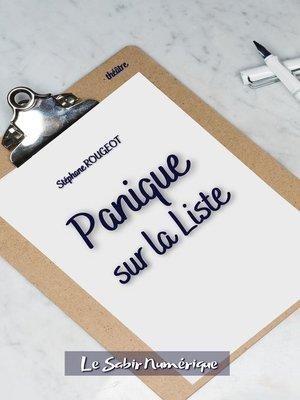 cover image of Panique sur la Liste