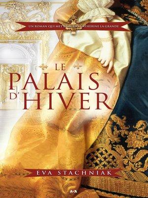 cover image of Le palais d'hiver