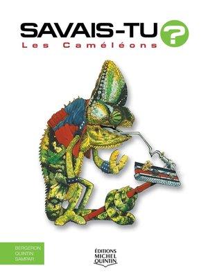 cover image of Savais-tu?--En couleurs 18--Les Caméléons