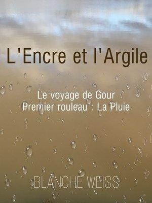 cover image of L'encre et l'argile
