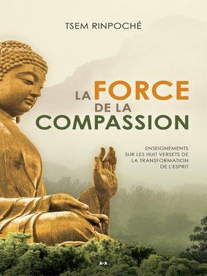 cover image of La force de la compassion