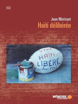 cover image of Haïti délibérée