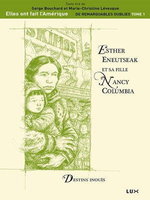 cover image of Esther Eneutseak et sa fille Nancy Columbia