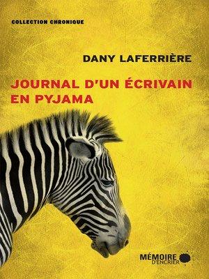 cover image of Journal d'un écrivain en pyjama