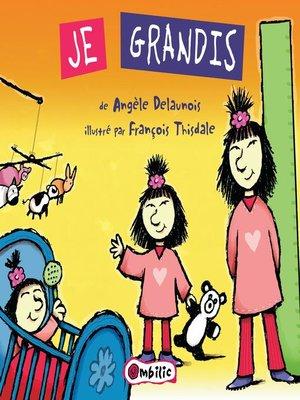 cover image of Je grandis