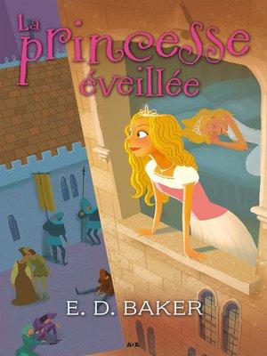 cover image of La princesse éveillée