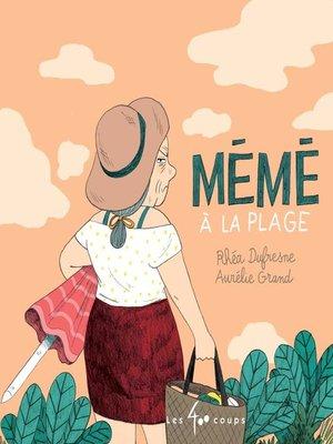 cover image of Mémé à la plage
