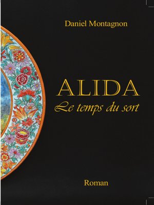 cover image of Alida, Le temps du sort