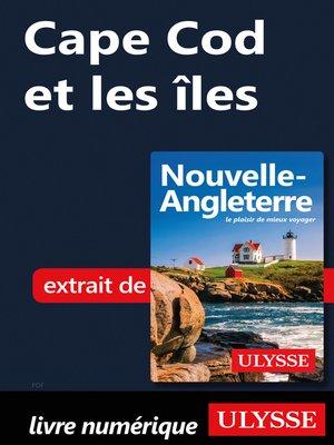 cover image of Cape Cod et les îles