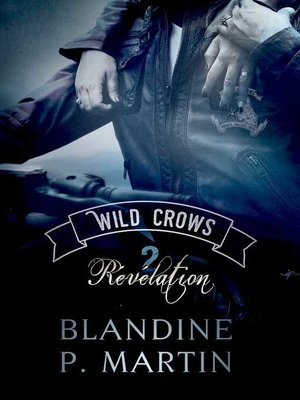cover image of Wild Crows--2. Révélation