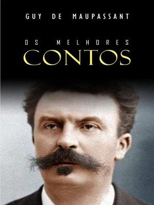 cover image of Os Melhores Contos de Maupassant