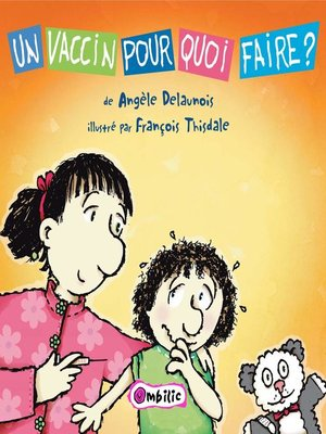 cover image of Un vaccin pour quoi faire?