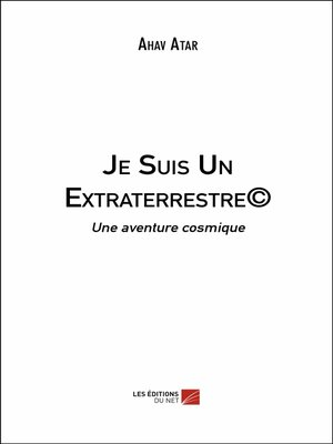 cover image of Je Suis Un Extraterrestre©