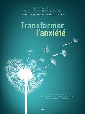 cover image of Transformer l'anxiété