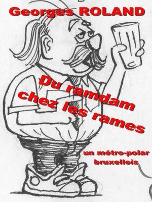 cover image of Du ramdam chez les rames