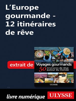 cover image of L'Europe gourmande--12 itinéraires de rêve