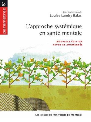 cover image of Approche systémique en santé mentale (L')