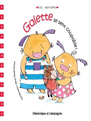 cover image of Galette se sent coupable