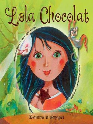 cover image of Lola Chocolat