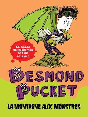 cover image of Desmond Pucket--La montagne aux monstres