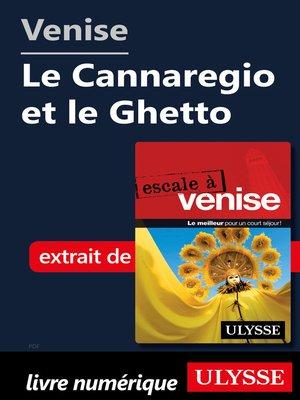 cover image of Venise--Le Cannaregio et le Ghetto