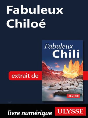 cover image of Fabuleux Chiloé (Chili)