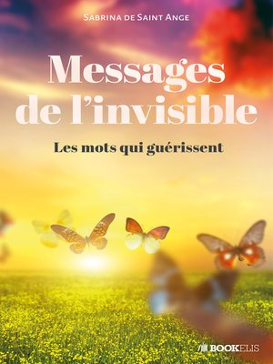 cover image of MESSAGES DE L'INVISIBLE