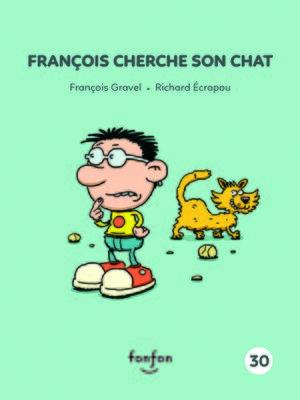 cover image of François cherche son chat
