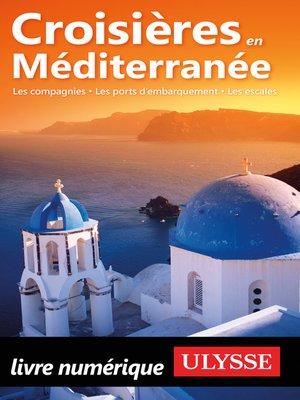 cover image of Croisières en Méditerranée