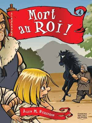 cover image of Alexandre 4--Mort au roi!