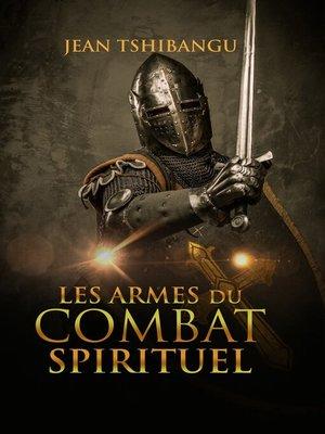 cover image of Les armes du combat spirituel