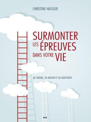 cover image of Surmonter les épreuves dans votre vie