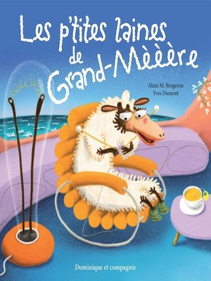 cover image of Les p'tites laines de Grand-mèèère