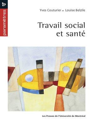 cover image of Travail social et santé