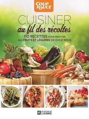 cover image of Cuisiner au fil des récoltes