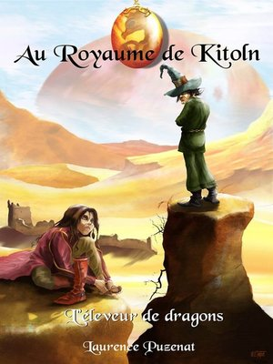 cover image of Au Royaume de Kitoln--L'éleveur de Dragons