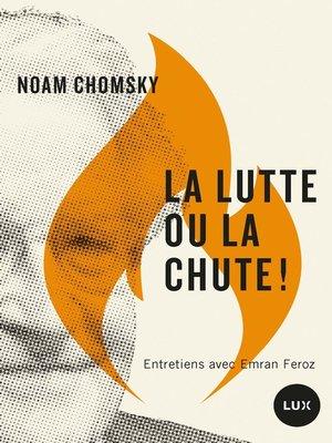 cover image of La lutte ou la chute!