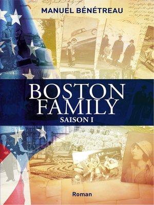 cover image of BOSTON FAMILY SAISON 1
