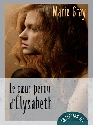 cover image of Le coeur perdu d'Élysabeth