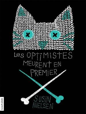 cover image of Les optimistes meurent en premier