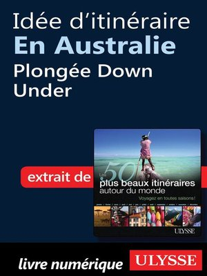 cover image of Idée d'itinéraire en Australie--Plongée Down Under