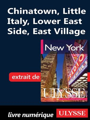 cover image of Chinatown, Little Italy, Lower East Side, East Village