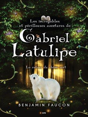 cover image of Le retour du chêne vert