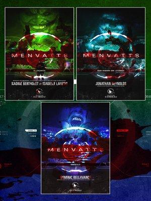 cover image of Coffret Numérique 3 livres--MENVATTS--Allégeances--Deux regards sur l'éternité--Immortels